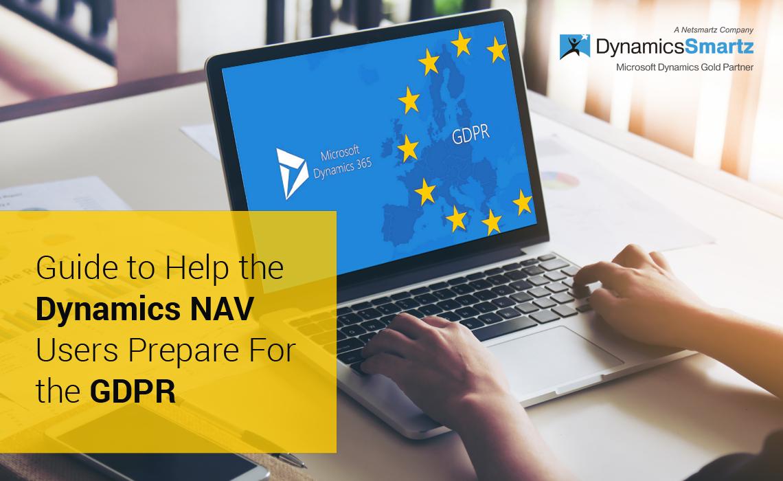 Dynamics NAV Users Prepare For the GDPR | DynamicsSmartz