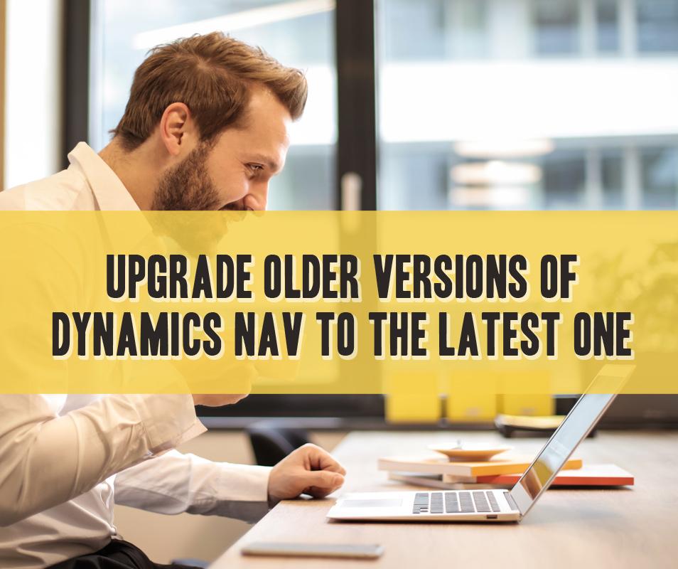 Upgrade versions of Dynamics Nav