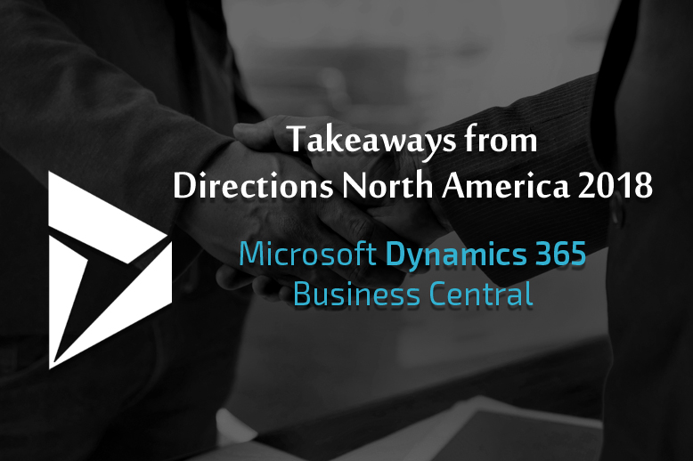 Microsoft Dynamics 365 Business Central's Brilliant Takeaways from Directions North America 2018
