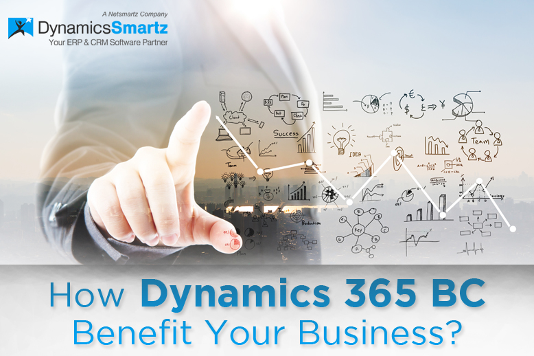 How Dynamics 365 BC Benefit Business