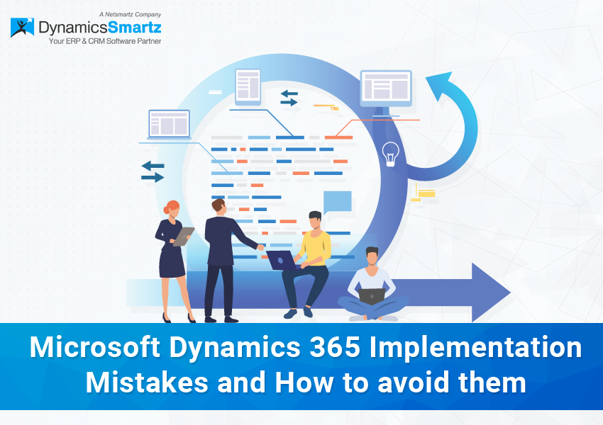 Dynamics 365 implementation mistakes