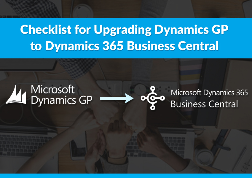 Upgrade dynamics gp to dynamics 365 business central