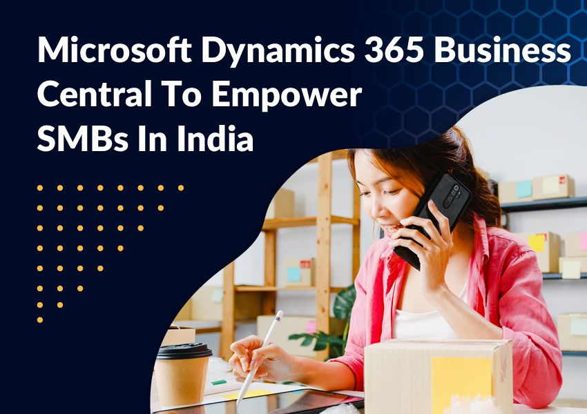 Dynamics 365 BC Empower SMBs