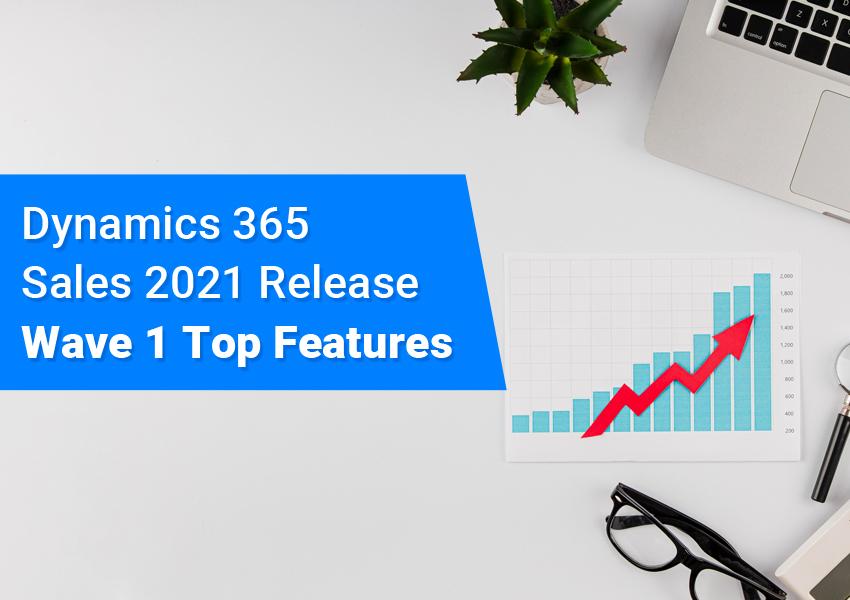 Dynamics 365 sales release wave 1