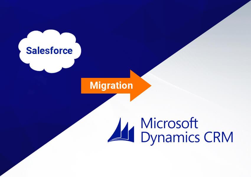 Salesforce to Dynamics 365 CRM Migration