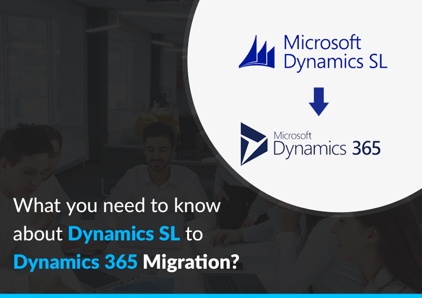 Migrate Dynamics SL to Dynamics 365