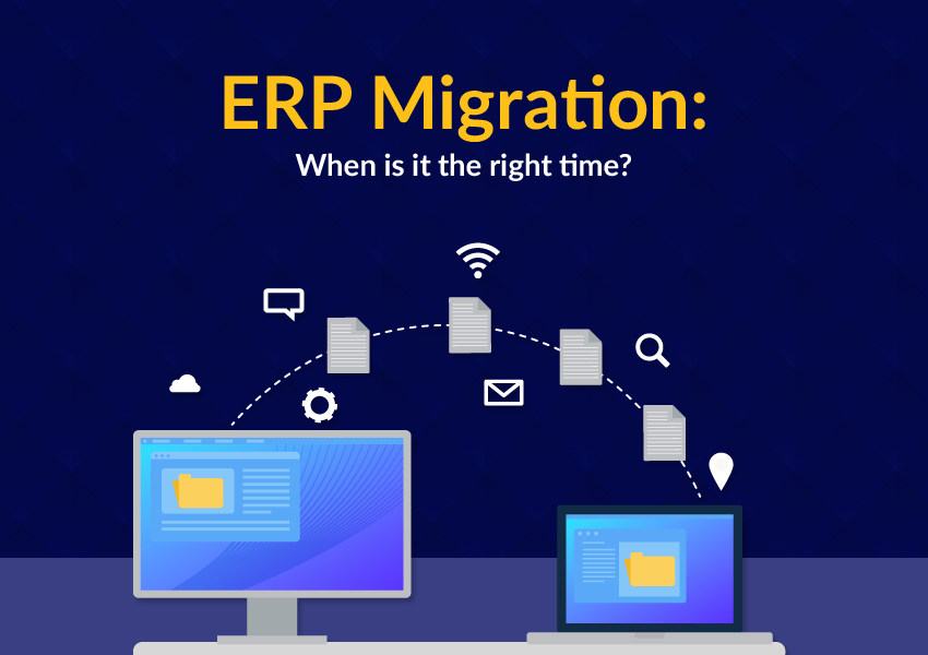 When is it the right time for ERP migration